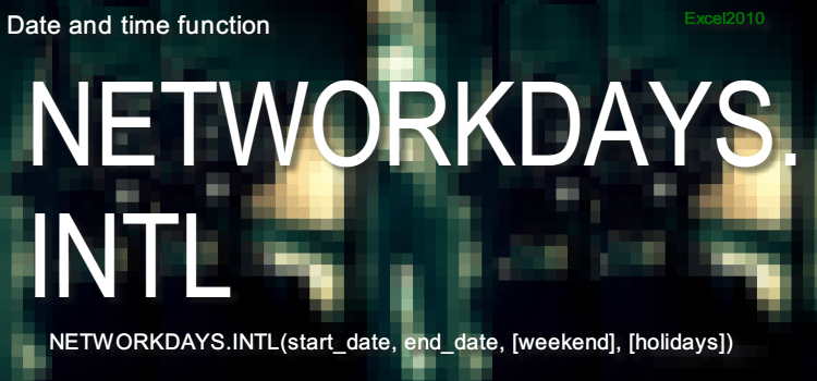 NETWORKDAYS.INTL関数
